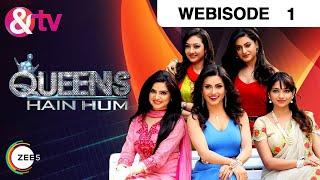 Video Queens Hain Hum - Hindi Serial - Episode 1  - November 28, 2016 - And Tv Show - Webisode download MP3, 3GP, MP4, WEBM, AVI, FLV September 2018
