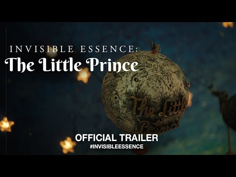 Invisible Essence: The Little Prince (2018) | Official Trailer HD