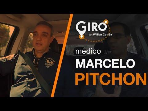 Giro Com Willian Corrêa   Marcelo Pitchon, Médico. #28
