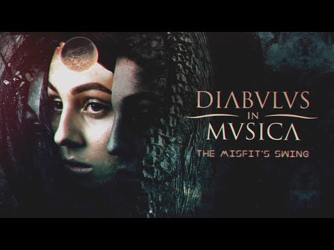 DIABULUS IN MUSICA - The Misfit's Swing (Official Lyric Video) | Napalm Records