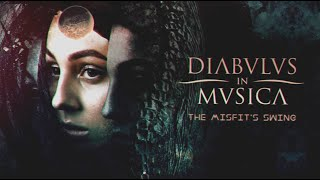 DIABULUS IN MUSICA – The Misfit's Swing (Official Lyric Video) | Napalm Records