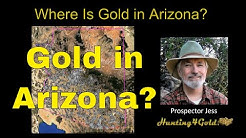 Where Is Gold Found in Arizona?