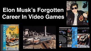 Elon Musk's Forgotten Career In Video Games