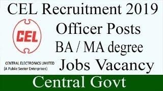 CEL Recruitment 2019   Officer Posts
