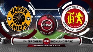 Absa Premiership 2019/20 | Kaizer Chiefs v Highlands Park | Highlights