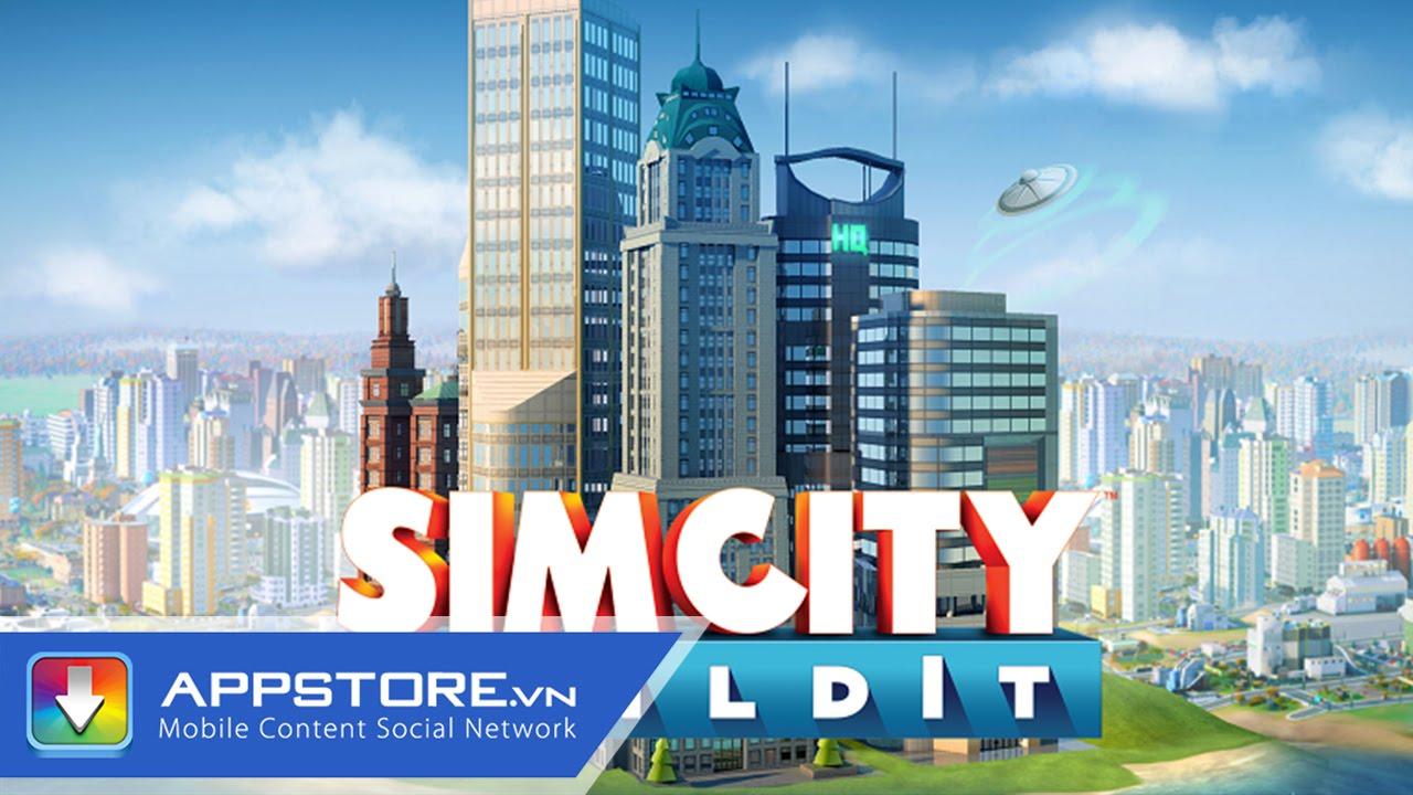 [Game] SimCity BuildIt – Xây dựng thành phố theo các riêng của bạn – AppStoreVn
