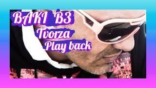 BAKI B3 -TVORZA  ( 2010 )
