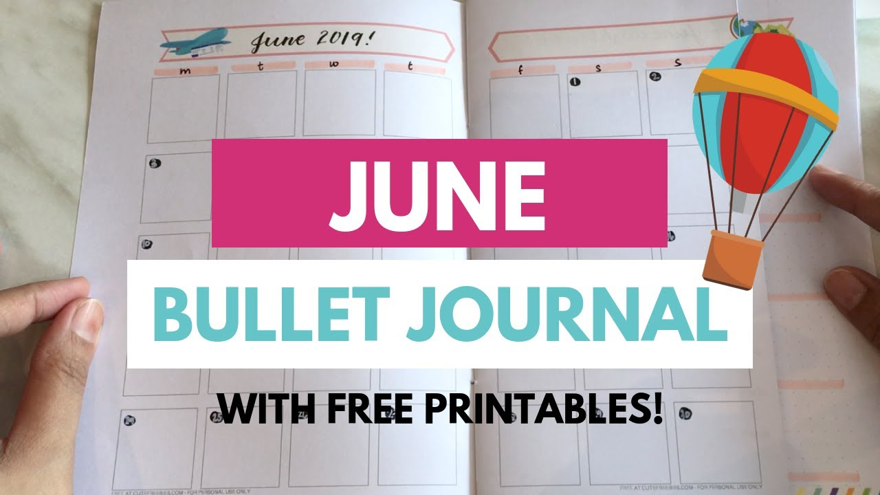 June Bullet Journal Layout + FREE PRINTABLE PLANNER AND STICKERS!
