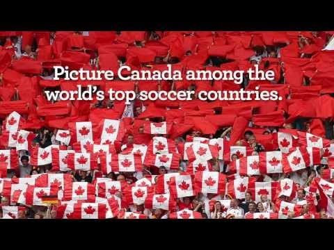 Canada has a great soccer story! Help us write the next chapter!