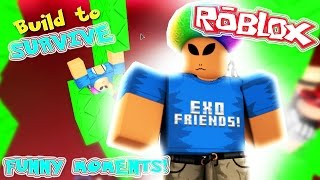 FUNNY MOMENTS | Build to Survive! | ExoRandy Roblox