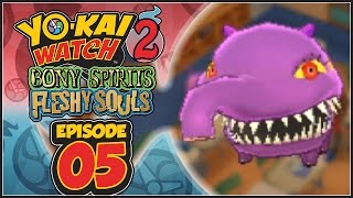 Yo-Kai Watch 2 Bony Spirits / Fleshy Souls - Episode 5 | Baku! [English 100% Walkthrough]