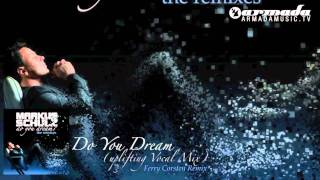 Markus Schulz - Do You Dream? - The Remixes - Out Now!