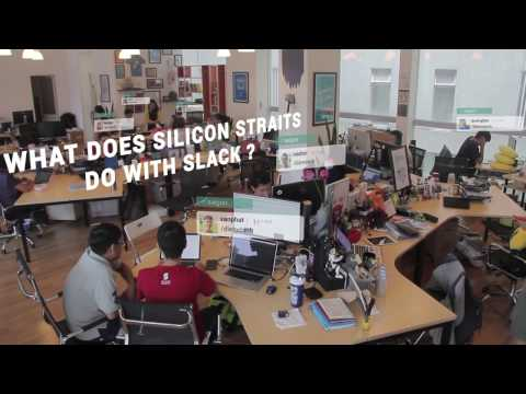 What does Silicon Straits do with Slack (beside working)?