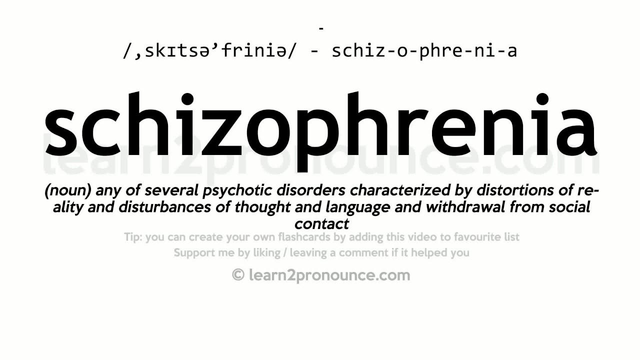 Schizophrenia pronunciation and definition - YouTube