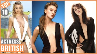 Top 10 Most Beautiful British Actress In The World | hottest Girls | World Top Famous