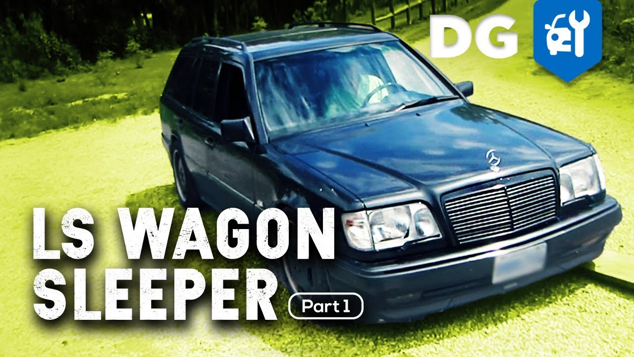 LS-Swapped Mercedes AMG Hammer Wagon - SLEEPER BUILD [EP1]