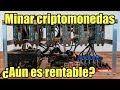 ¿AÚN ES RENTABLE MINAR CRIPTOMONEDAS? | MINERÍA DE CRIPTOMONEDAS