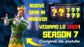 FORTNITE LIVE ITA - SHOP 12 DECEMBER SEASON 7 - NEW NATALIZI ENICS IN ARRIVO!!