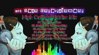 High Caliber Riddim Mix(Dr. Bean Soundz)[2004 TT Reggae]