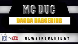 Mc Duc - Dagga Daggering (RDX Jump Riddim) - EXCLU 2013