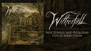 WITHERFALL - Nocturnes and Requiems (OFFICIAL ALBUM STREAM)