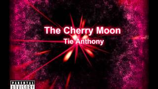 Under The Cherry Moon (original mix) - Tie Anthony