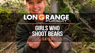 Long Range Pursuit | S4 E9 Girls Who Shoot Bears