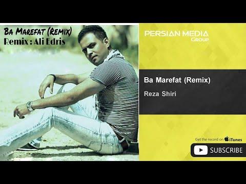 Reza Shiri - Ba Marefat - Remix ( رضا شیری - با معرفت - ریمیکس )