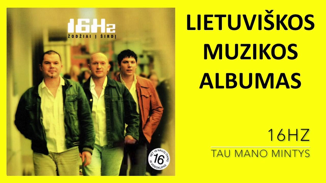 16Hz - Žodžiai Į Širdį. Lietuviška Muzika