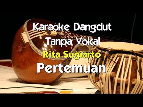 Karaoke Rita Sugiarto - Pertemuan