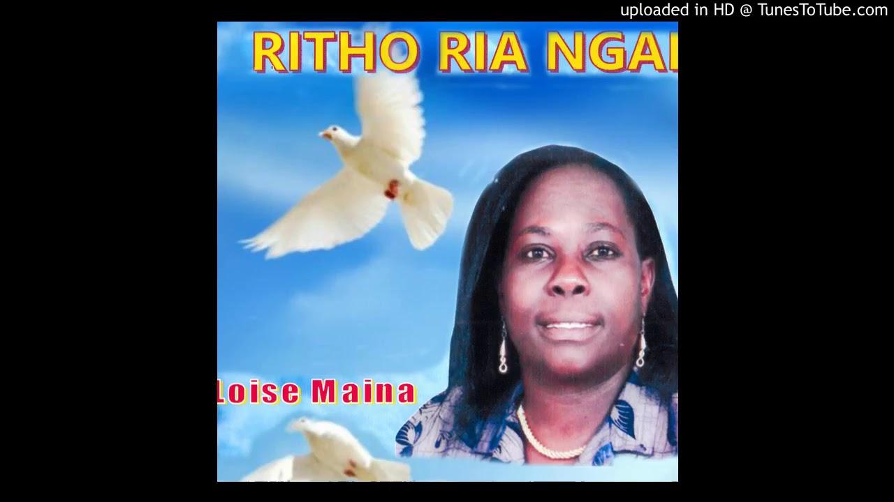 Loise Maina - Nikuri na Ngai New Kikuyu Music 2018