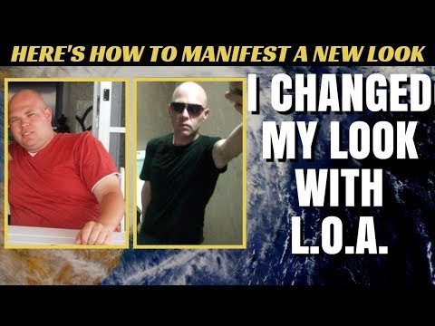 Can you CHANGE YOUR APPEARANCE with the Law of Attraction? YES YOU CAN!  Look!