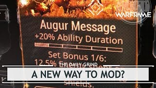 Warframe: A New Way to Mod? TennoCon Exclusive Set Mod - Augur Message