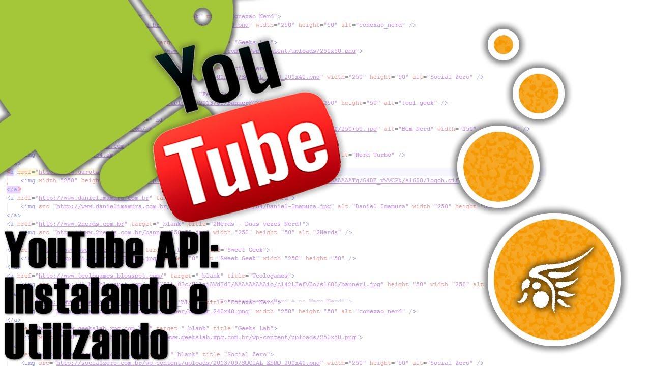 API do YouTube na APP Android, Iniciando