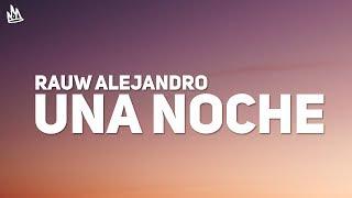 Rauw Alejandro & Wisin - Una Noche (Letra)