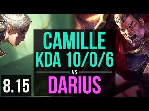 CAMILLE vs DARIUS (TOP) ~ KDA 10/0/6, Legendary ~ Korea Challenger ~ Patch 8.15