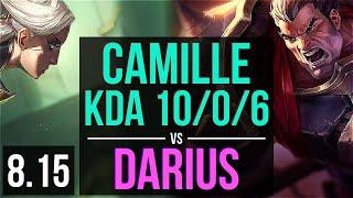 CAMILLE vs DARIUS (TOP) ~ KDA 10/0/6, Legendary ~ Korea Challenger ~ Patch 8.15
