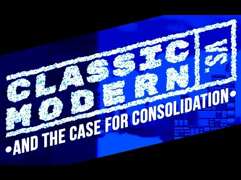 CLASSIC VS. MODERN | And the Case for Consolidation