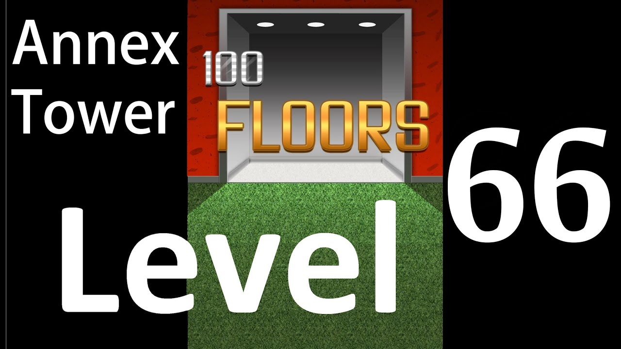 100 Floors Level 66 Annex Tower Solution Walkthrough Youtube