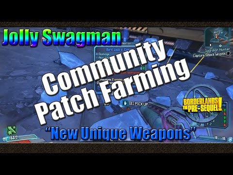 Borderlands The Pre Sequel | Farming Jolly Swagman for New Unique Weapons | CLO Patch Farming