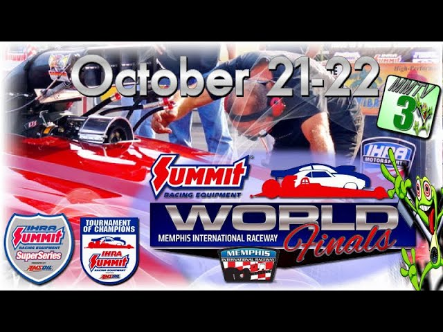 2016 IHRA World Finals and Tournament Of Champions