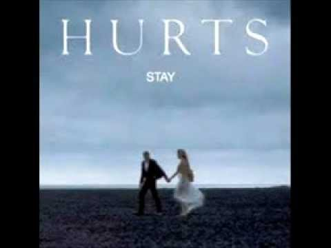 Hurts - stay + lyrics