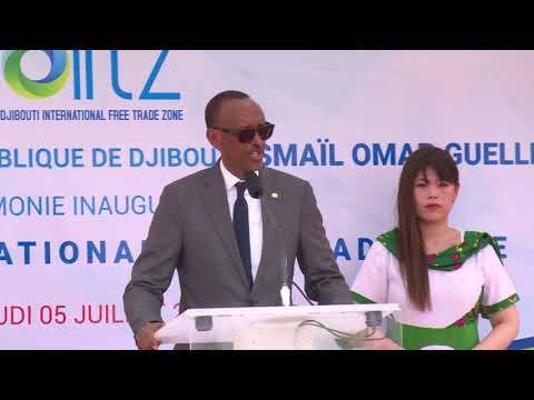 President Kagame speaks at the Inauguration of Djibouti International Free Trade Zone