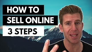 How to Sell Online - 3 Steps