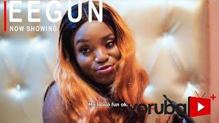 Eegun Latest Yoruba Movie 2021 Drama Starring Bukunmi Oluwasina   Bidemi Kosoko  Mustapha Sholagbade