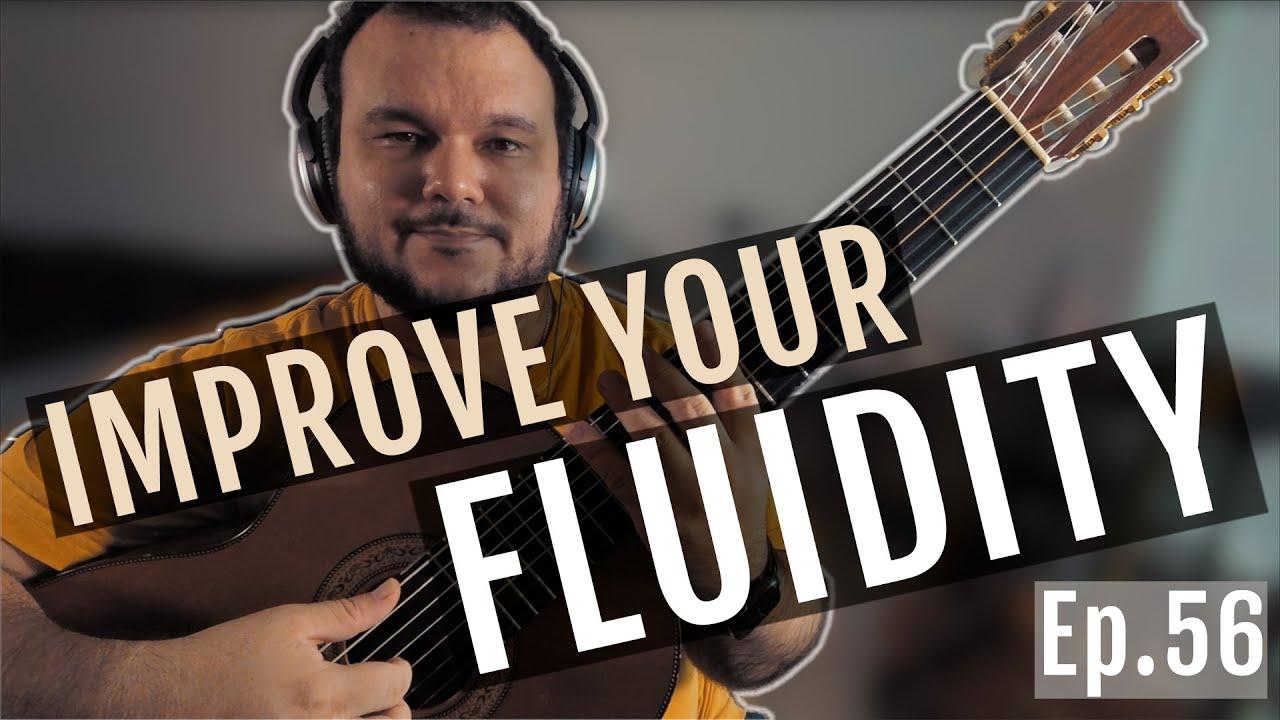 Improve Your Fluidity | Ep.56