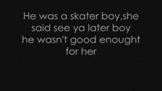 Avril Lavigne - Skater Boy lyrics.