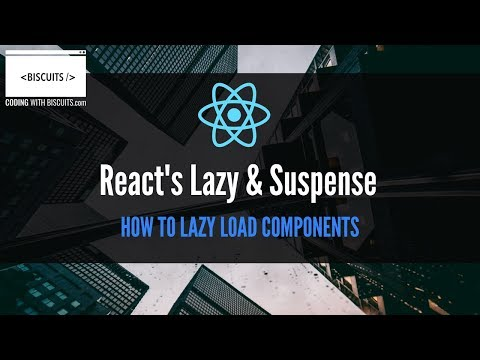 Flipboard: React's Lazy & Suspense - Lazy Load Your React Components