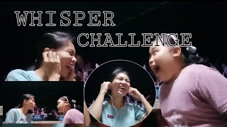 WHISPER CHALLENGE , LAUGH TRIP 😂