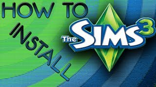 How To Install The Sims 3 on PC
